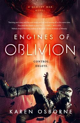 Engines of oblivion