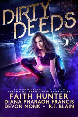 Dirty deeds : an urban fantasy collection