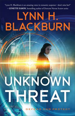 Unknown threat / Lynn H. Blackburn.