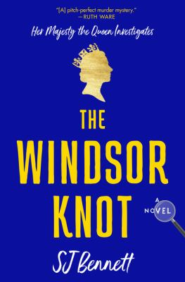 The Windsor knot : a novel
