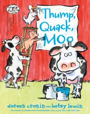 Thump, quack, moo : a whacky adventure