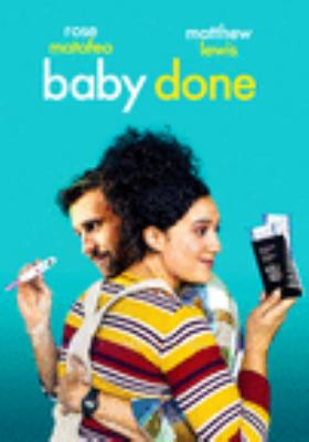 Baby done / director, Curtis Vowell.