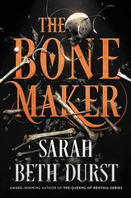 The bone maker : a novel