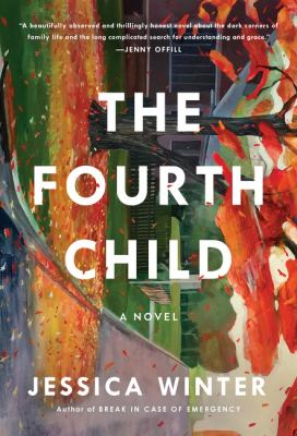 The fourth child : a novel