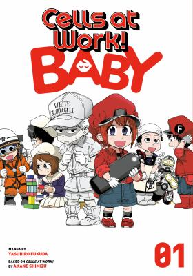 Cells at work! : baby