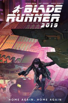 Blade runner 2019. 3, Home again, home again