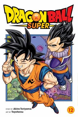 Dragon Ball super. 12, Merus's true identity / story by Akira Toriyama ; art by Toyotarou ; translation, Caleb Cook ; lettering, Brandon Bovia.