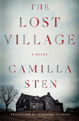 The lost village : a novel