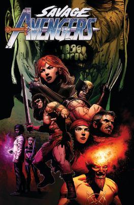 Savage Avengers. Vol. 3, Enter the dragon