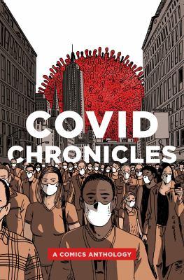 COVID chronicles : a comics anthology
