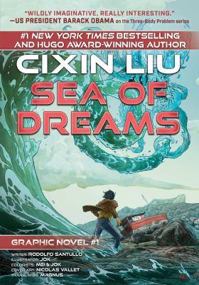 Sea of dreams / writer Rodolfo Santullo ; illustrator Jok, colorists Mei & Jok ; cover art Nicolas Vallet ; translator Magnus.