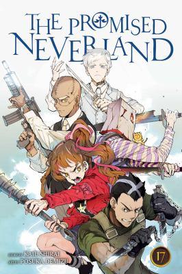 The promised neverland. Volume 17, The imperial capital battle / story by Kaiu Shirai ; art by Posuka Demizu ; translation, Satsuki Yamashita ; touch-up art & lettering, Mark McMurray.