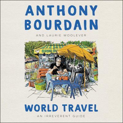 World travel : an irreverent guide