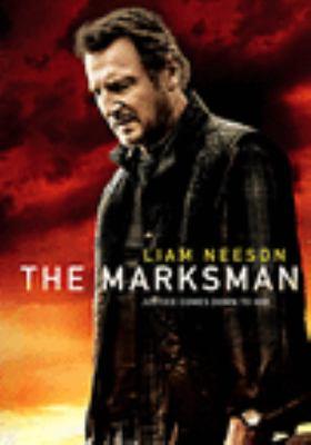 The marksman / director, Robert Lorenz ; written by Chris Charles & Danny Kravitz and Robert Lorenz.