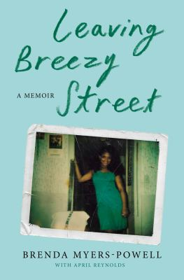 Leaving Breezy street : a memoir