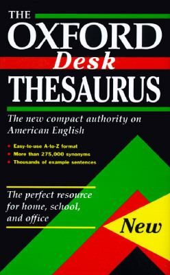 The Oxford desk thesaurus