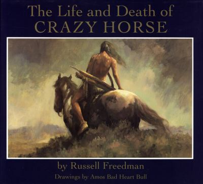 The life and death of Crazy Horse