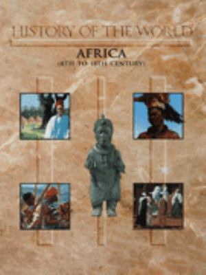 History of the world : Africa (8th to 18th century)