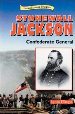 Stonewall Jackson : Confederate general