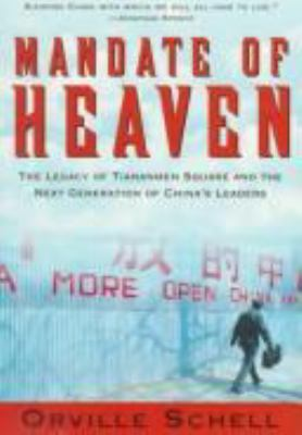 Mandate of heaven : a new generation of entrepreneurs, dissidents, bohemians, and technocrats lays claim to China's future