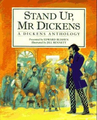 Stand up Mr. Dickens : a Dickens anthology