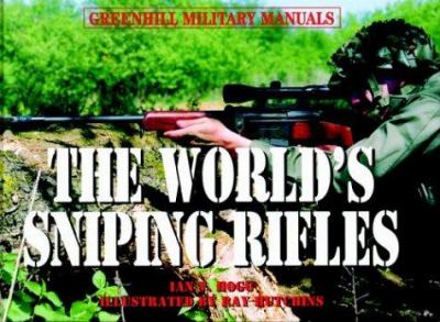 The world's sniping rifles with sighting systems and ammunition