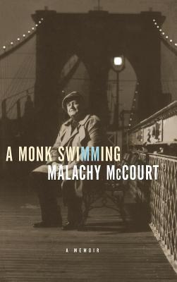 A monk swimming : a memoir / Malachy McCourt.