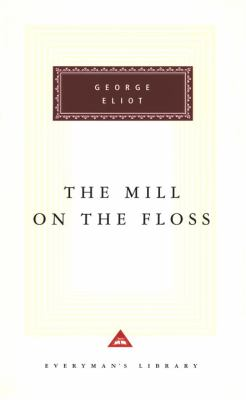The mill on the Floss / George Eliot ; with an introduction by Rosemary Ashton.