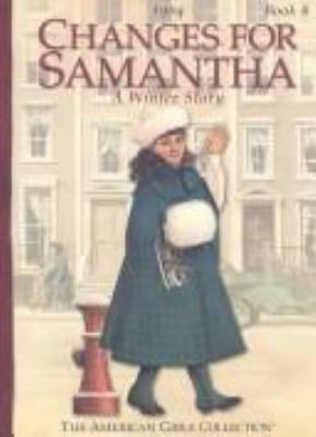 Changes for Samantha : a winter story