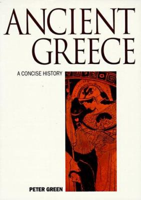 Ancient Greece : an illustrated history