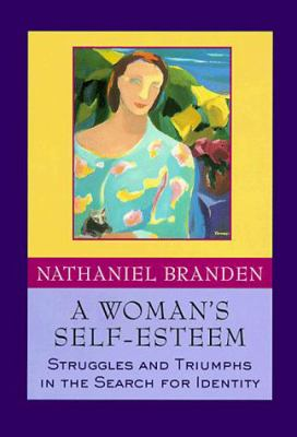 A woman's self-esteem : stories of struggle, stories of triumph