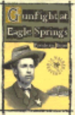 Gunfight at Eagle Springs