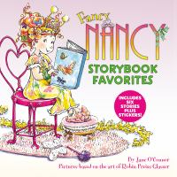 Fancy Nancy storybook favorites / by Jane O