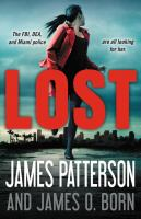 Lost / James Patterson and James O. Born.