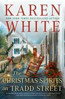 The Christmas spirits on Tradd Street / Karen White
