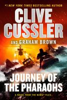 Journey of the pharaohs : a novel from the NUMA files / Clive Cussler and Graham Brown