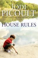 House rules : a novel / Jodi Picoult