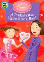 Pinkalicious & Peterrific. A Pinktastic Valentine