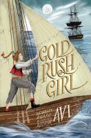 Gold rush girl / Avi