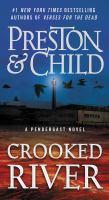 Crooked river / Douglas Preston & Lincoln Child