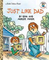Just like Dad / by Gina and Mercer Mayer