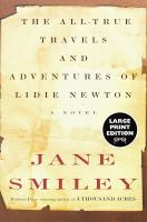 Go to record The all-true travels and adventures of Lidie Newton : a no...