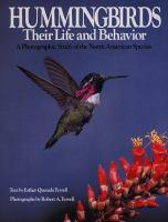 Go to record Hummingbirds, their life and behavior : a photographic stu...