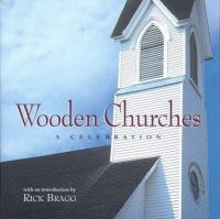 Wooden churches : a celebration Book cover