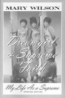 Go to record Dreamgirl : my life as a Supreme