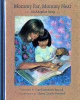 Mommy far, Mommy near : an adoption story Book cover
