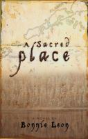 Go to record A sacred place : a novel