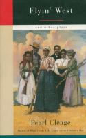 Flyin' west and other plays  Cover Image