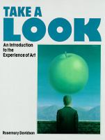 Go to record Take a look : an introduction to the experience of art