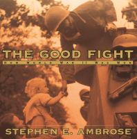 The good fight : how World War II was won Book cover